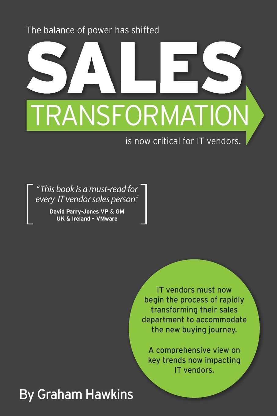 Sales transformation is now critical for it vendors graham sales transformation is now critical for it vendors graham hawkins 9780646944012 amazon books fandeluxe Choice Image