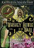 The Whiskey Bottle in the Wall: Volume 1 (Secrets of Marienstadt)