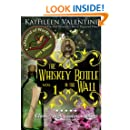 The Whiskey Bottle in the Wall: Volume 1 (Secrets of Marienstadt)