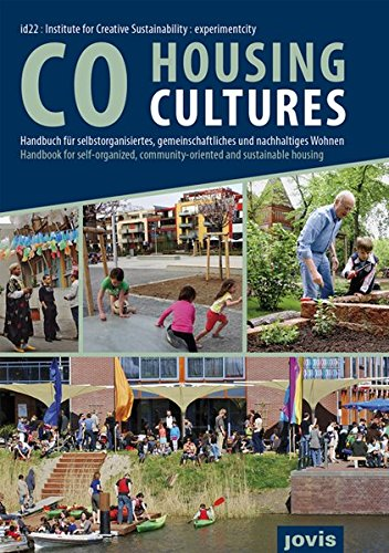 CoHousing Cultures: Handbook for Self-Organized, Community-Oriented and Sustainable Housing