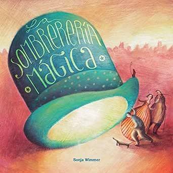 La sombrerería mágica (The Magic Hat Shop)