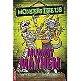 Mummy Mayhem (Edge - Monsters Like Us)