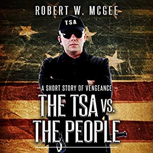 The TSA vs. the People Audiobook