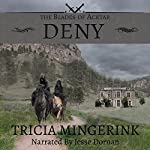 Deny: The Blades of Acktar, Book 2 | Tricia Mingerink