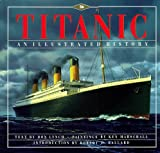 Front cover for the book Titanic: An Illustrated History by Donald Lynch