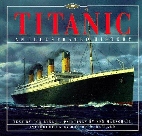 (Titanic: An Illustrated)