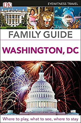 Family Guide Washington, DC (DK Eyewitness Travel Guide)