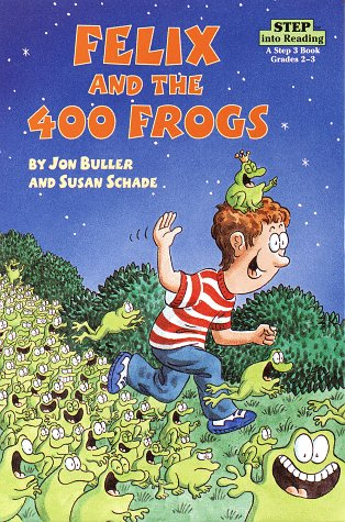 Felix and the 400 Frogs (Step into Reading, Step 3, paper)