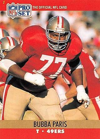 1991 Score Football #522 Bubba Paris San Francisco 49ers Official NFL Trading Card