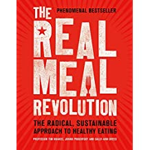 The Real Meal Revolution: The Radical, Sustainable Approach to Healthy Eating