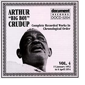 Arthur Big Boy Crudup Mean Ole Frisco