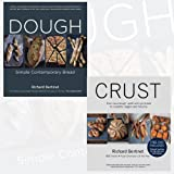 Richard Bertinet 2 Books Collection with Gift-Journal (Dough, Crust) Simple Contemporary Bread