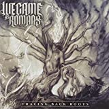 Tracing Back Roots by We Came As Romans (2013-05-04)