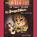 The Cricket in Times Square Audiobook by George Selden Narrated by Tony Shalhoub