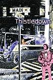 Thistledown, Alfred D. Byrd, 0595308147