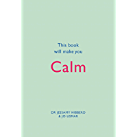 This Book Will Make You Calm (This Book Will...) (English Edition)