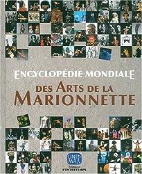 ENCY.MONDIALE ARTS MARIONNETTE