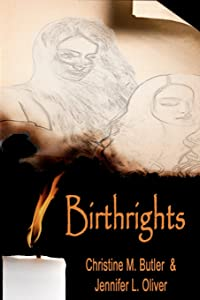 Birthrights: Book One of The Awakening Trilogy