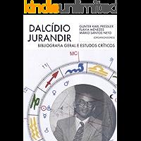 Dalcídio Jurandir: Bibliografia Geral e Estudos Críticos