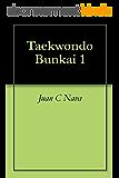 Taekwondo Bunkai 1 (English Edition)