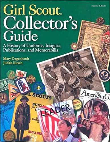 Book Girl Scout Collector's Guide: A History of Uniforms, Insignia, Publications, and Memorabilia (Second Edition)