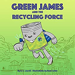 Green James and the Recycling Force