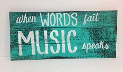 Amazon.com: imouSde When Words Fail Music Speaks Wood Signs ...