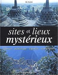 Sites et lieux mystérieux par Massimo Centini