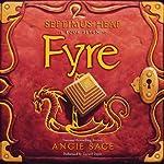 Fyre : Septimus Heap, Book Seven | Angie Sage