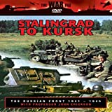 The Russian Front: From Stalingrad to Kursk by John Erickson