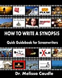 How to Write a Synopsis, Melissa Caudle, 1468084879