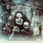 Dark Shadows: The Doll House | James Goss