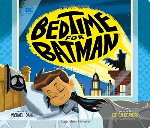 Bedtime for Batman (DC Super Heroes)
