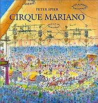 Le Cirque Mariano par Peter Spier