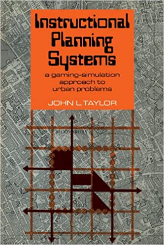 Book Instructional Planning Systems: A Gaming-Simulation Approach to Urban Problems