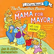 The Berenstain Bears and Mama for Mayor! | Jan Berenstain