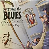 Ruby Sings the Blues, Niki Daly, 1582349959