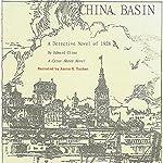 China Basin: The Cyrus Skeen Series | Edward Cline
