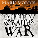 The Wraiths of War: Obsidian Heart, Book 3 | Mark Morris