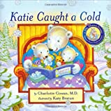 Katie Caught a Cold (A Dr. Hippo Story)