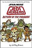 Star Wars: Jedi Academy Book 2: Return of the Padawan