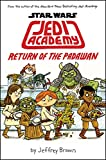 Star Wars: Jedi Academy, Return of the Padawan (Book 2)
