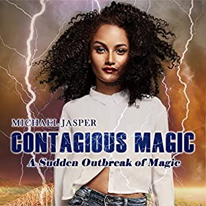 A Sudden Outbreak of Magic Audiobook