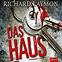 Das Haus Audiobook by Richard Laymon Narrated by Stefan Lehnen