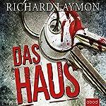 Das Haus | Richard Laymon