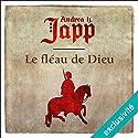 Le fléau de Dieu (Gabrielle d'Aurillay, veuve sans douaire 1) Audiobook by Andrea Japp Narrated by Guila Clara Kessous