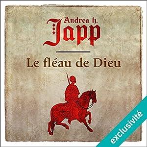 Le fléau de Dieu (Gabrielle d'Aurillay, veuve sans douaire 1) Audiobook