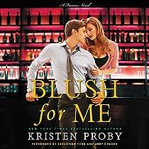 BLUSH FOR ME: A FUSION NOVEL, BOOK 3