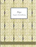 Plays by August Strindberg, August Strindberg, 1426477627