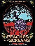 Peaches and Screams, G. A. McKevett, 158724893X
